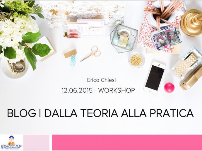 FashionCamp-2015-Blog dalla teoria alla-pratica
